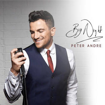 Peter Andre - Big Night