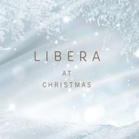 Libera - Libera at Christmas