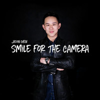 Jason Chen - Smile for the Camera