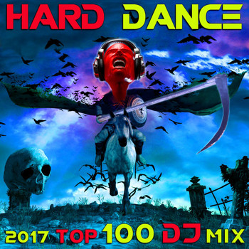 Hard Dance Doc - Hard Dance 2017 Top 100 DJ Mix