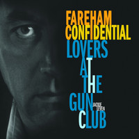 Jackie Leven - Fareham Confidential/Lovers at the Gun Club