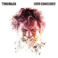 Timo Maas - Lifer Concluded