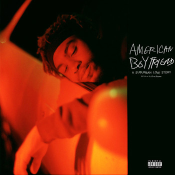 Kevin Abstract - American Boyfriend: A Suburban Love Story (Explicit)