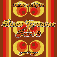 Solar Eclipse - Disco Grooves, Pt. 2