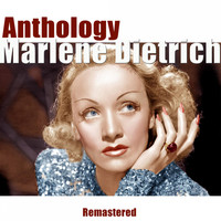 Marlene Dietrich - Anthology (Remastered)