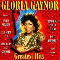 Gloria Gaynor - Greatest Hits (Rerecorded)