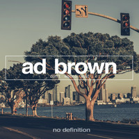 Ad Brown - Don't Wanna Wait