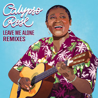 Calypso Rose / - Leave Me Alone (feat. Manu Chao) [Remixes]