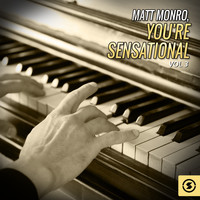 Matt Monro - You're Sensational, Vol. 3