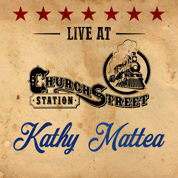 Kathy Mattea - Kathy Mattea - Live at Church Street Station