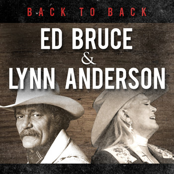 Ed Bruce and Lynn Anderson - Ed Bruce & Lynn Anderson - Live at Church Street Station
