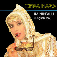 Ofra Haza - Im Nin' Alu (English Mix)