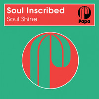 Soul Inscribed - Soul Shine