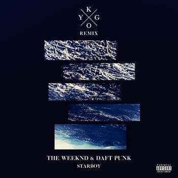 The Weeknd - Starboy (Kygo Remix [Explicit])