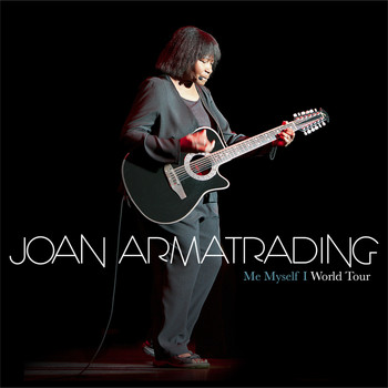 Joan Armatrading - Me Myself I - World Tour