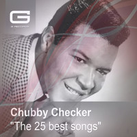 Chubby Checker - The 25 Best Songs