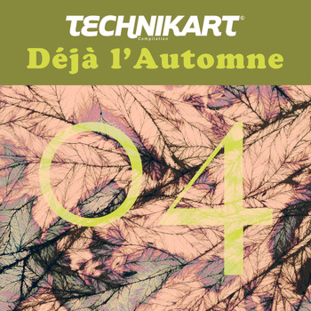 Various Artists / - Technikart 04 - Déjà l'automne