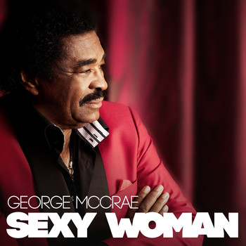 George McCrae - Sexy Woman