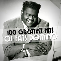 Fats Domino - 100 Greatest Hits of Fats Domino