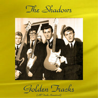 The Shadows - The Shadows Golden Tracks (All Tracks Remastered)