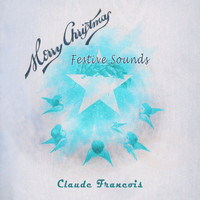 Claude François - Festive Sounds