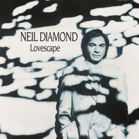Neil Diamond - Lovescape
