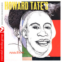 Howard Tate - Howard Tate's Reaction (Digitally Remastered)