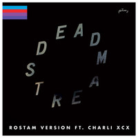 Charli XCX - Deadstream (Rostam Version) [feat. Charli XCX]