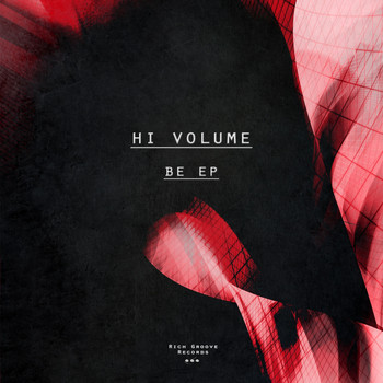 Hi Volume - Be EP