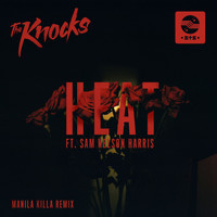 The Knocks - HEAT (feat. Sam Nelson Harris) (Manila Killa Remix)