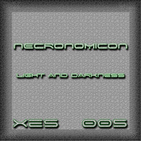 Necronomicon - Light & Darkness
