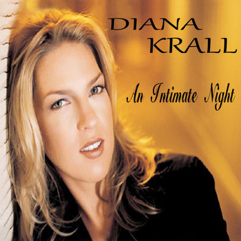 Diana Krall - An Intimate Night