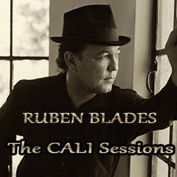 Ruben Blades - The Cali Sessions