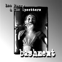 Lee Perry And The Upsetters - Bashment