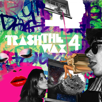 Various Artists - Trash The Wax, Vol. 4