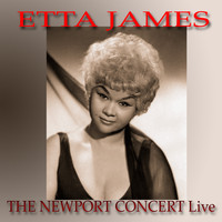 Etta James - The Newport Concert Live
