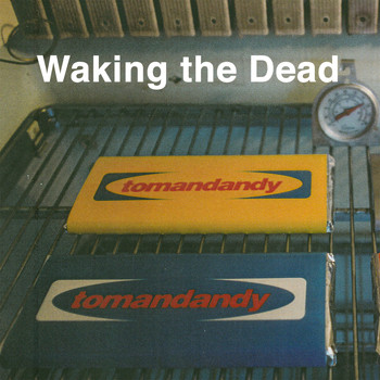 tomandandy - Waking the Dead (Original Motion Picture Soundtrack)