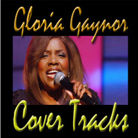 Gloria Gaynor - Cover Tracks