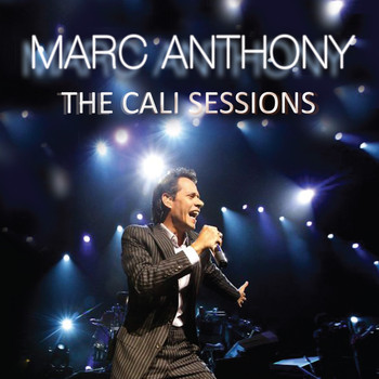Marc Anthony - The Cali Sessions