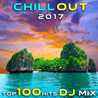 Chill Out Doc - Chill Out 2017 Top 100 Hits DJ Mix