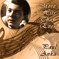 Paul Anka - More Hits Than Ever