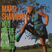 Marti Shannon - You Were on My Mind