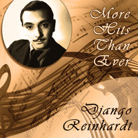 Django Reinhardt - More Hits Than Ever