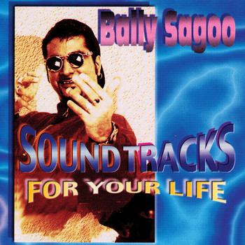 Bally Sagoo - Sound Tracks For Your Life