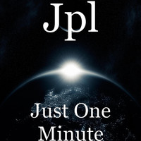 JPL - Just One Minute