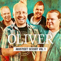 OLIVER - Akustiset sessiot, Vol. 1