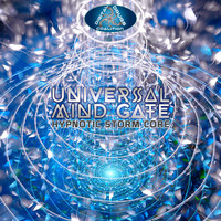 Universal Mind Gate - Hypnotic Storm Core