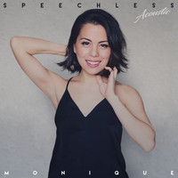 Monique - Speechless (Acoustic)