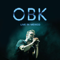 Obk - OBK Live in Mexico