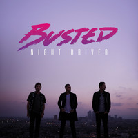 Busted - Night Driver (Explicit)